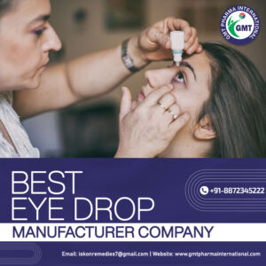 eye drop manufacturer in Bihar